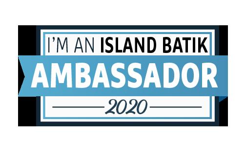 2020-I'm-An-Island-Batik-Ambassador